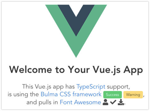 Vue js template featuring TypeScript and Bulma | Geeky Tidbits